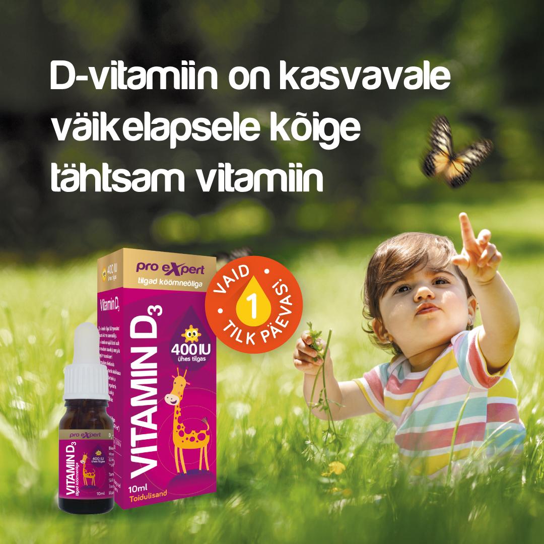 D-VITAMIIN ON KASVAVALE VÄIKELAPSELE KÕIGE TÄHTSAM VITAMIIN